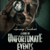 A Series of Unfortunate Events – Series based on Lemony Snicket's hit story set for Netflix