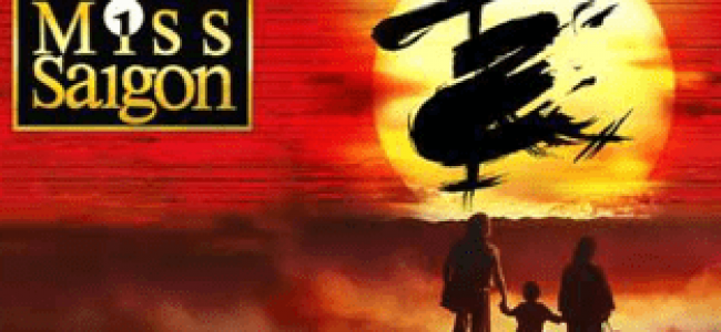 Theatre preview: Miss Saigon at Sunderland Empire