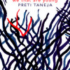 We That Are Young by Preti Taneja: a modern perspective of King Lear