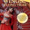 BOOK REVIEW: Wings of a Flying Tiger by Iris Yang