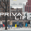 Review: Private Life