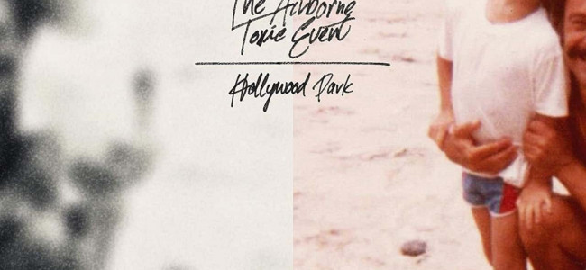 Album Review: The Airborne Toxic Event – Hollywood Park